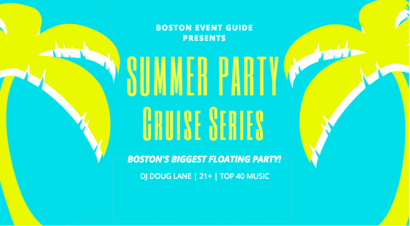 Summer Party Cruise Series